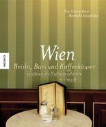 Wiener Geschichten - ein Streifzug durch Beisln, Bars und Kaffeehäuser der Künstler