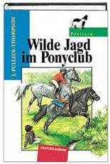 Wilde Jagd im Ponyclub. ( Ab 8 J.)