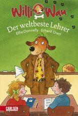 Willi Wau, Band 4: Willi Wau - Der weltbeste Lehrer