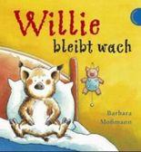 Willie bleibt wach