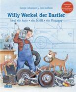 Willy Werkel, der Bastler, baut ein Auto, ein Schiff, ein Flugzeug