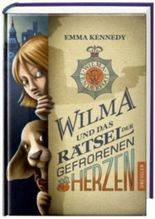 Wilma und das Rätsel der gefrorenen Herzen