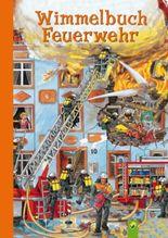 Wimmelbuch Feuerwehr