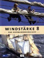 Windstärke 8, das Auswandererschiff