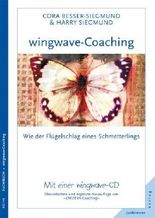 wingwave-Coaching: Wie der Flügelschlag eines Schmetterlings, mit einer wingwave-CD
