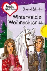 Winterwald & Weihnachtsritt