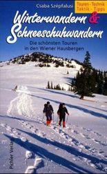 Winterwandern & Schneeschuhwandern