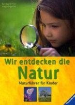 Wir entdecken die Natur