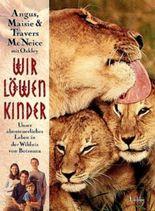 Wir Löwenkinder