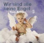 Wir sind alle keine Engel