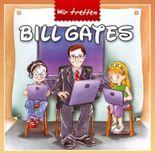 Wir treffen Bill Gates