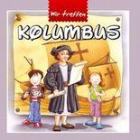 Wir treffen Kolumbus