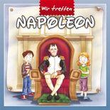 Wir treffen Napoleon