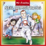 Wir treffen Neil Armstrong