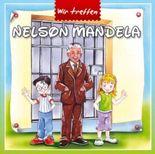 Wir treffen Nelson Mandela