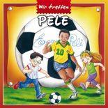 Wir treffen Pelé