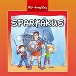 Wir treffen Spartakus
