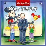 Wir treffen Walt Disney