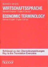 Wirtschaftssprache, Schlüssel zu den Übersetzungsübungen. Economic Terminology, Key to the translation exercises