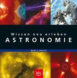 Wissen neu erleben: Astronomie