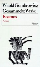 Witold Gombrowicz - Gesammelte Werke / Band 4: Kosmos