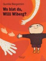Wo bist Du, Willi Wiberg?