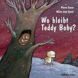 Wo bleibt Teddy Boby?