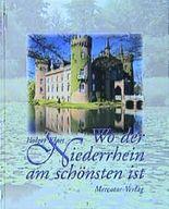 Wo der Niederrhein am schönsten ist