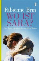 Wo ist Sara?