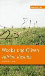 Wodka und Oliven