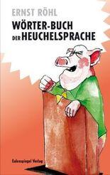 Wörter-Buch der Heuchelsprache