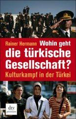 Wohin geht die türkische Gesellschaft?