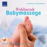 Wohltuende Babymassage