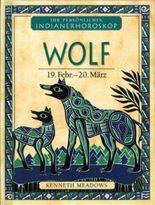 Wolf - 19. Febr. - 20. März