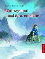 Wolfsgeheul und Spurensuche