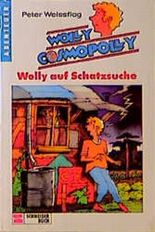 Wolly Cosmopolly VI. Wolly auf Schatzsuche. ( Ab 10 J.)