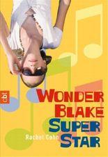 Wonder Blake, Superstar