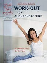 Work-Out für Ausgeschlafene