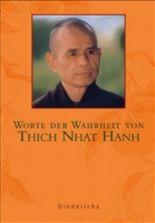 Worte der Wahrheit von Thich Nhat Hanh