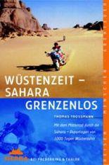 Wüstenzeit, Sahara grenzenlos