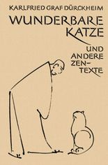 Wunderbare Katze und andere Zen Texte