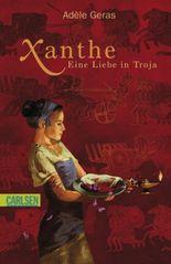 Xanthe - Eine Liebe in Troja
