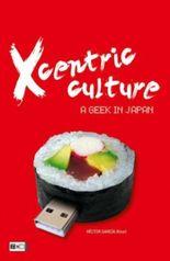 Xcentric Culture