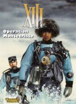 XIII, Band 16: Operation Montecristo