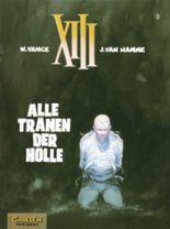 XIII, Band 3: Alle Tränen der Hölle