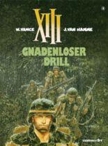 XIII, Band 4: Gnadenloser Drill