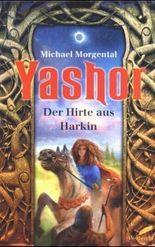 Yashor, Der Hirte aus Harkin