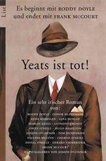 Yeats ist tot!