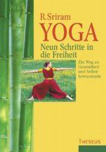 Yoga, Neun Schritte in die Freiheit
