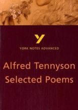 York Notes Advanced: Selected Poems of Tennyson